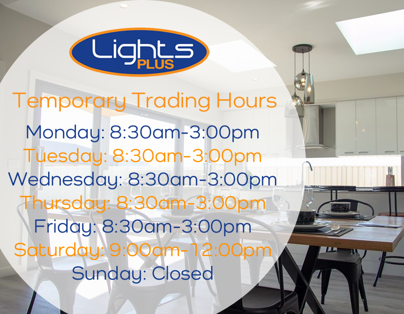 LIGHTS PLUS TEMPORARY TRADING HOURS copy